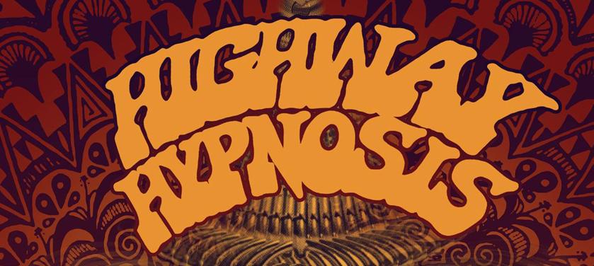 #Critique Highway Hypnosis – Highway Hypnosis