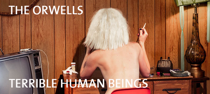 #Critique The Orwells – Terrible Human Beings (Atlantic)