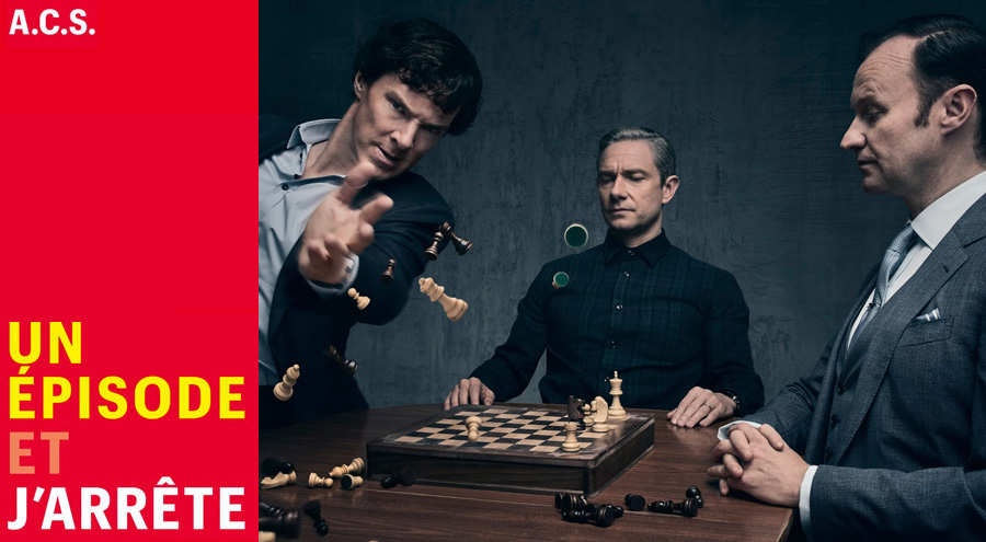 #Podcast Un épisode et j'arrête avec la saison 4 de Sherlock ?