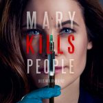 #Interview Caroline Dhavernas et Richard Short : « Mary Kills People est une série inclassable »
