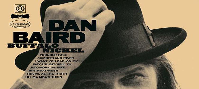 #Réédition : Dan Baird – Buffalo Nickel (American)