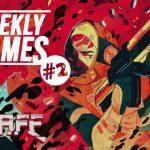 #news Weekly Games #2