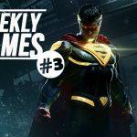 #news Weekly Games #3
