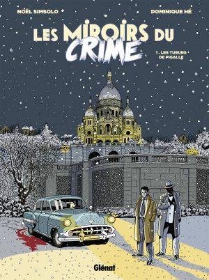 501 MIROIRS DU CRIME T01[BD].indd