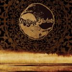 #Critique : The Magpie Salute (Eagle Records)