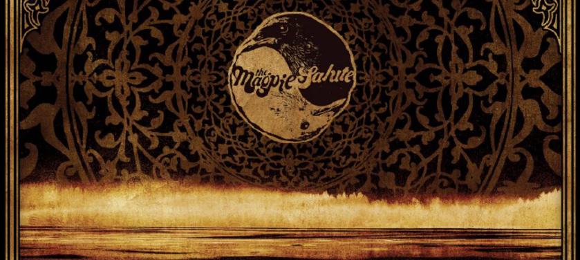 #Critique : The Magpie Salute (Eagle Records)