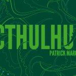 #Critique Cthulhu ! : attention aux Grands Anciens