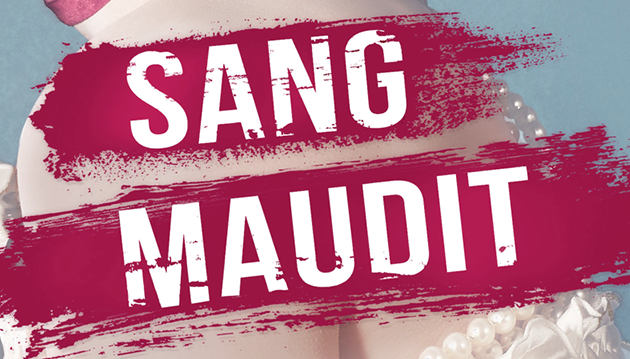 #Critique Sang Maudit : uchronie, vampire et Pompadour