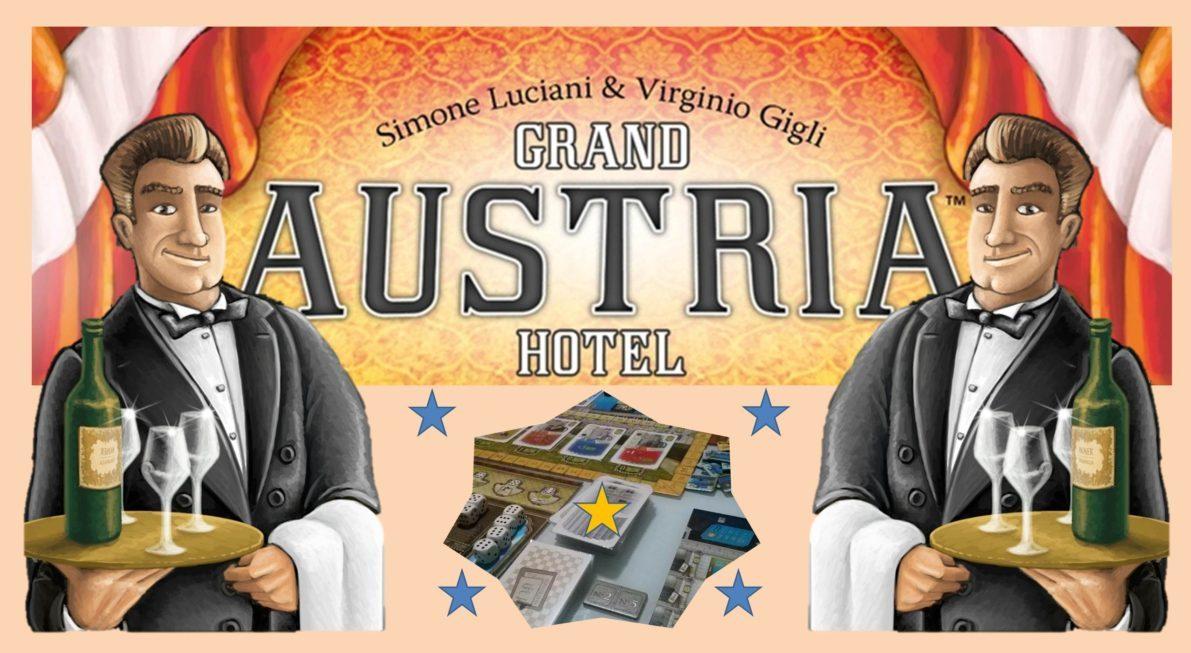 Grand Austria Hotel : un jeu à l'exigence impériale !
