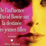#Critique De l'influence de David Bowie sur la destinée des jeunes filles