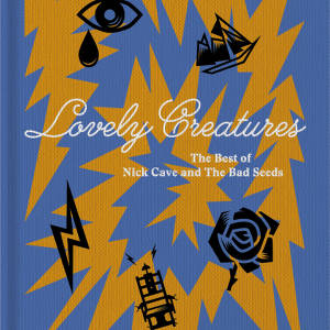 Nick Cave and The Bad Seeds - Lovely Creatures - Pochette