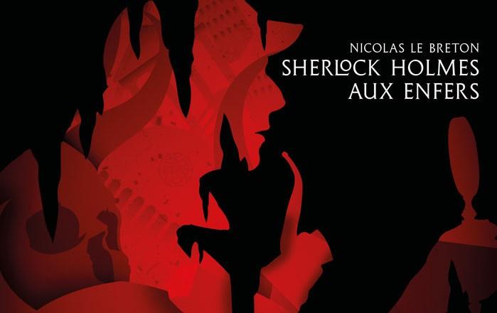 #Critique Sherlock Holmes aux Enfers : et les Enfers, mon cher Watson ?