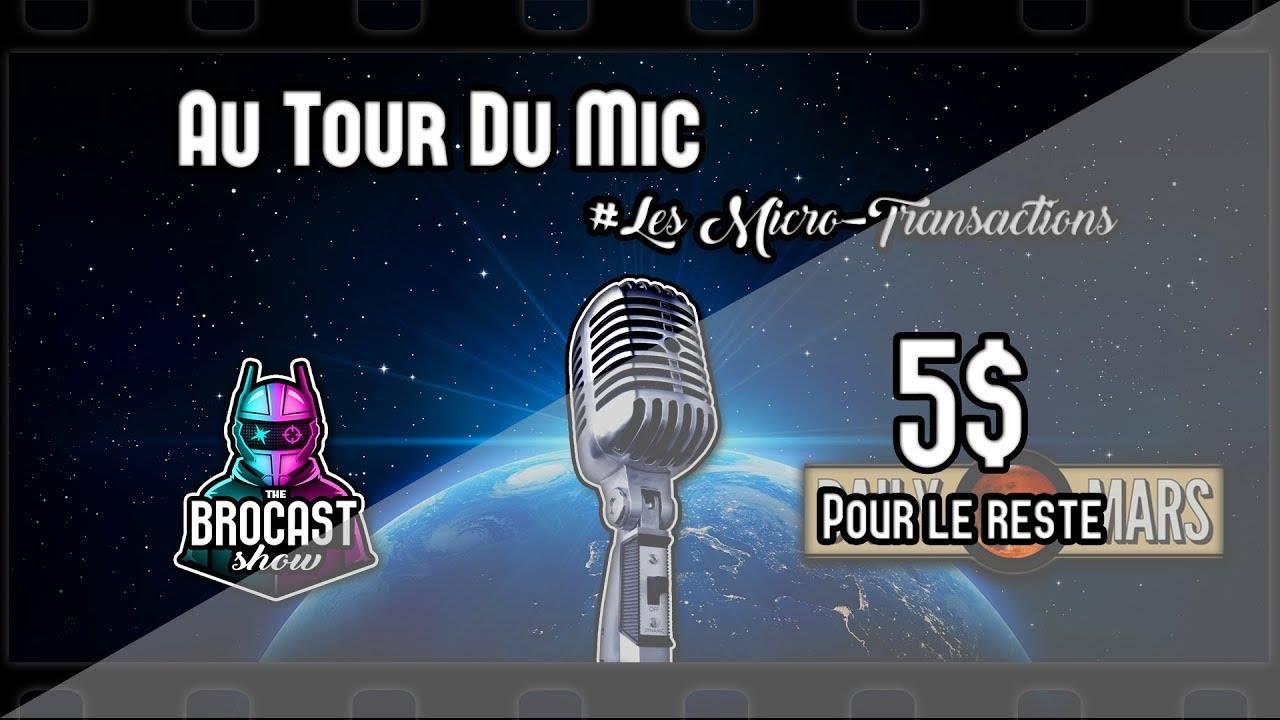 Podcast Au Tour du Mic: Les Micro-transactions