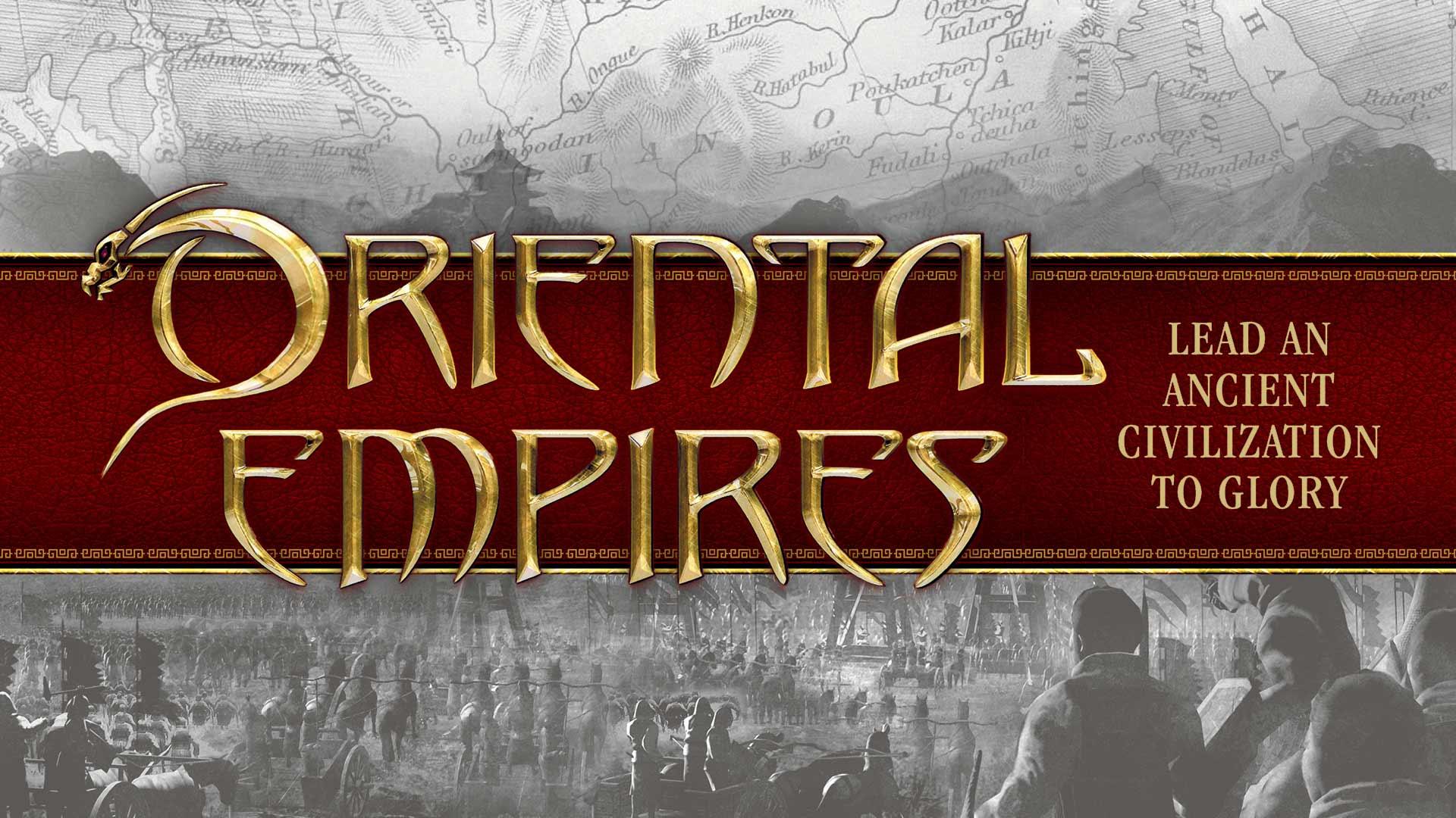 Preview Vidéo : Oriental Empires