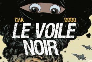 #Critique Le voile noir de Cha et Dodo
