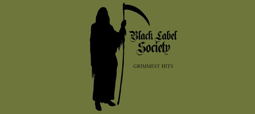 #Critique : Black Label Society – Grimmest Hits