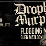 #Concert : Dropkick Murphys – Zénith de Paris – 16/17 février 2018