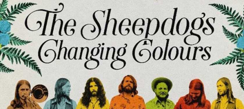 #Critique : The Sheepdogs – Changing Colours