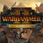 Rise of the Tomb Kings: Le Retour des Momies
