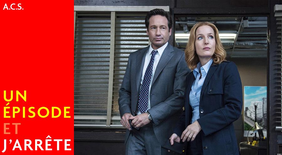 #Podcast : Un Épisode et J'arrête avec les X-Files ?