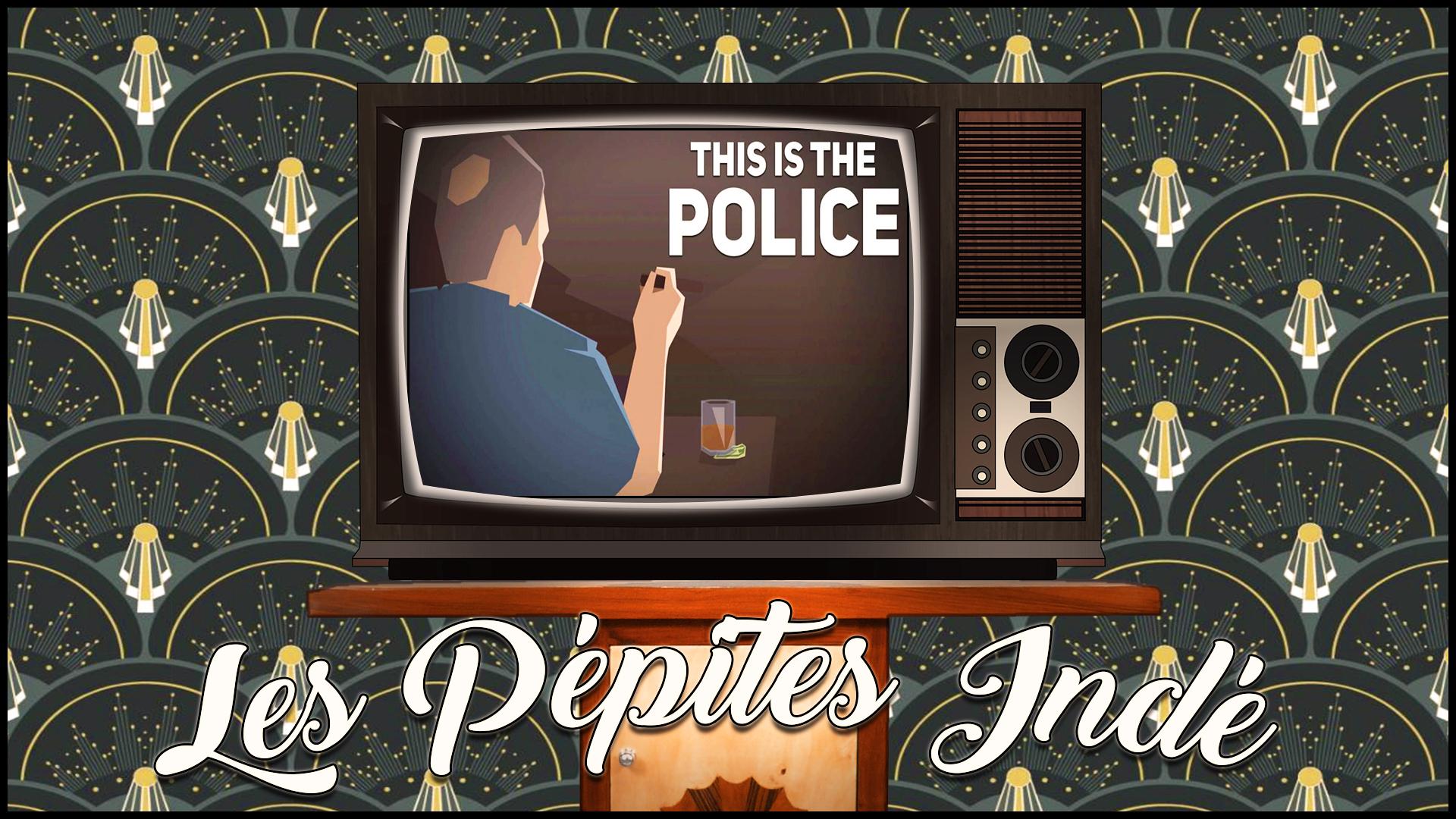 Au Tour du Mic Podcast – Pépites Indé #1: This is the Police
