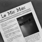Au Tour du Mic Podcast – Mic Mac #6 : 28/08/2018 au 03/09/2018