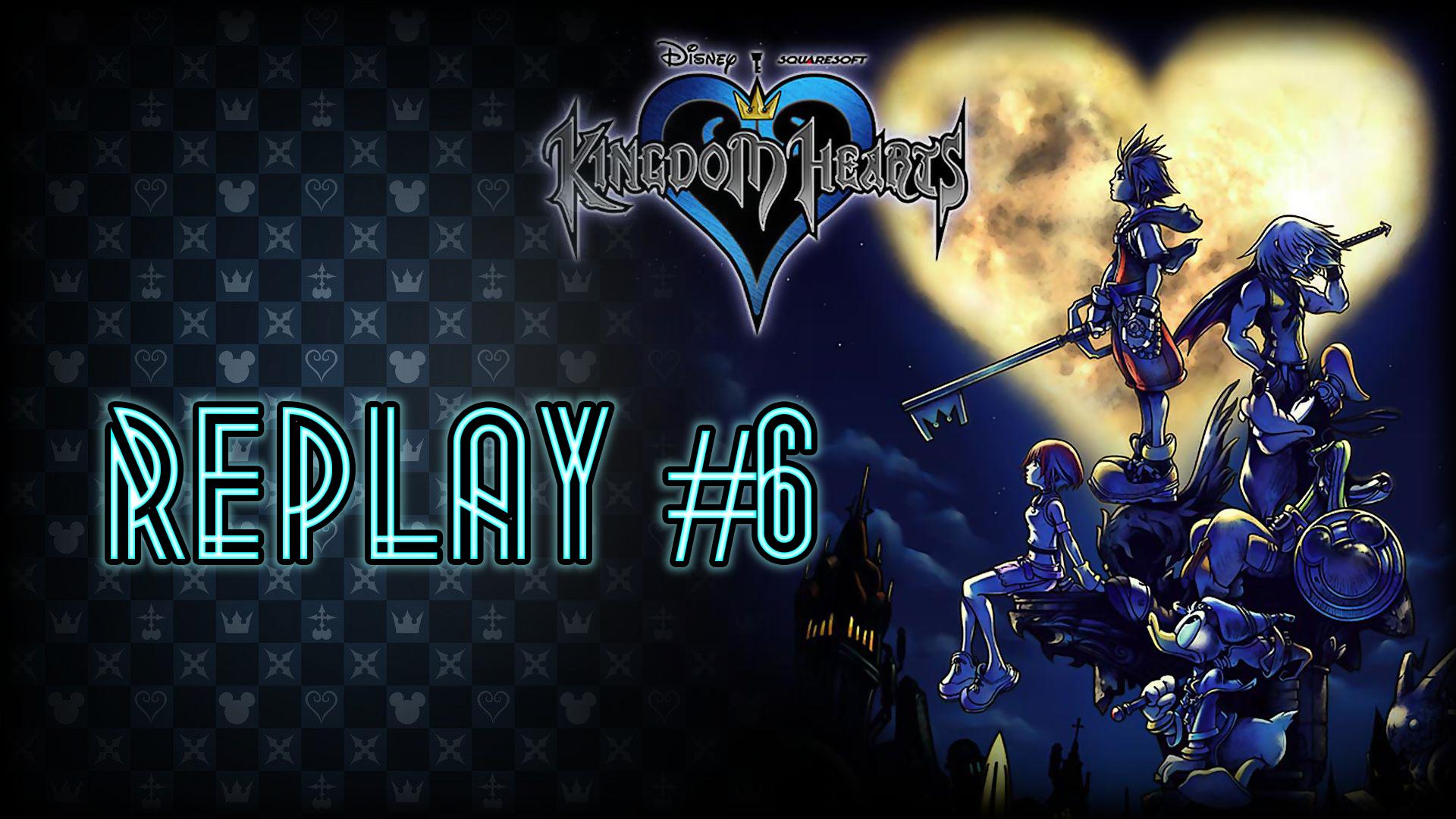 Au Tour du Mic – Replay #6 : La série Kingdom Hearts