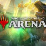Magic: The Gathering Arena – Enfin une bonne adaptation !