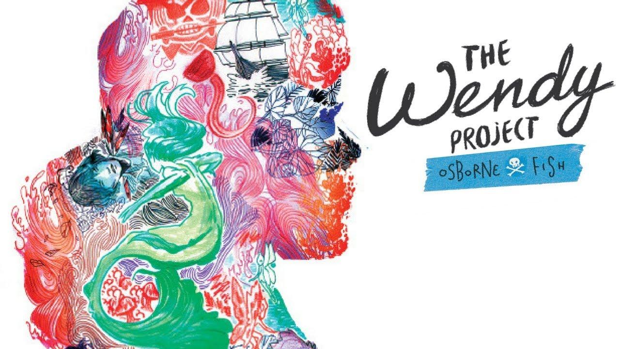 The Wendy Project, de Melissa Jane Osborne et Veronica Fish