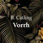 Vorrh : la cathédrale végétale et charnelle de Brian Catling