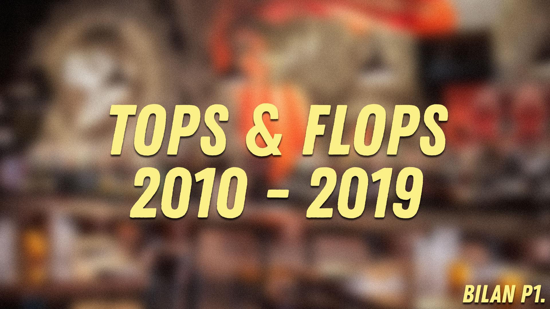 Au Tour du Mic – Tops et Flops 2010-2019 et Bilan 2019