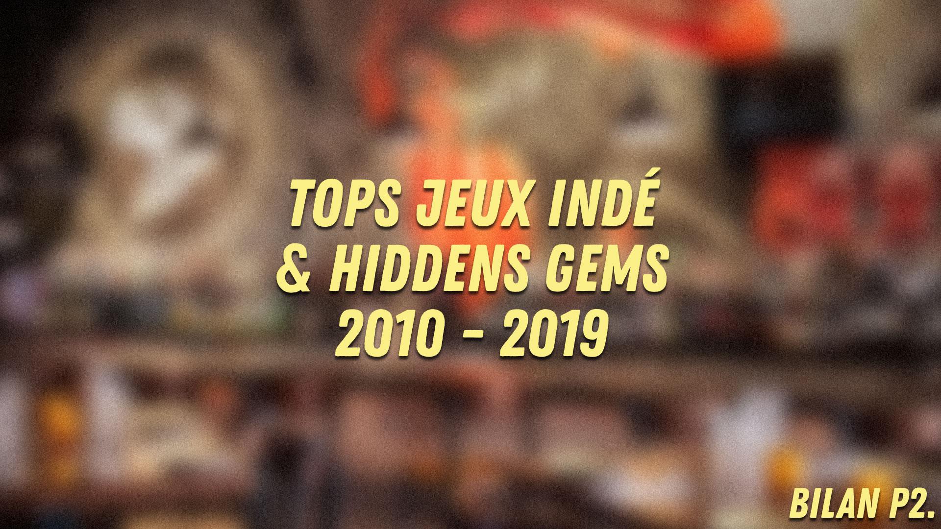 Au Tour du Mic – Tops Jeux Indé et Hidden Gems 2010-2019