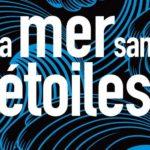 La Mer sans Étoiles : pour une métaphysique des portes