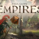 Critique Vidéo : Field of Glory: Empires