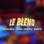 Blend #9 Watch Dogs: Legion / Amnesia: Rebirth